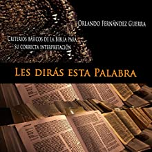 Les Dirás Esta Palabra [They Say This Word] (       UNABRIDGED) by Orlando Fernández Guerra Narrated by Misael Alfaro