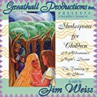 Shakespeare for Children by Weiss, Jim…