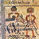 The Ancient Black Hebrews Vol II: The Forensic Proof Simply Explained (       UNABRIDGED) by Gert Muller Narrated by Dave Wright