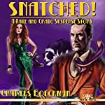 Snatched!: A Kate and Craig Suspense Story | Charles Boeckman
