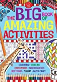 Various Authors The Big Book of Amazing Activities