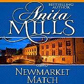 Newmarket Match | [Anita Mills]