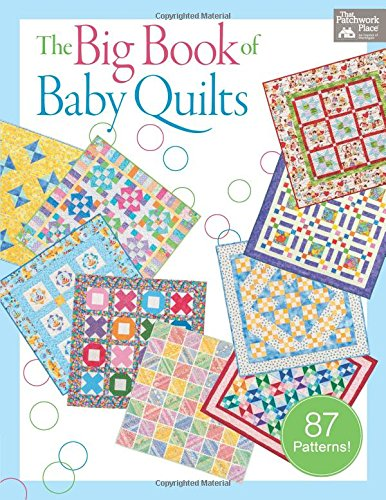 The Big Book of Baby Quilts (Baby Quilt Patterns compare prices)