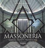 img - for Massoneria. Simboli, segreti, significato book / textbook / text book