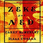 Zeke And Ned | Larry McMurtry