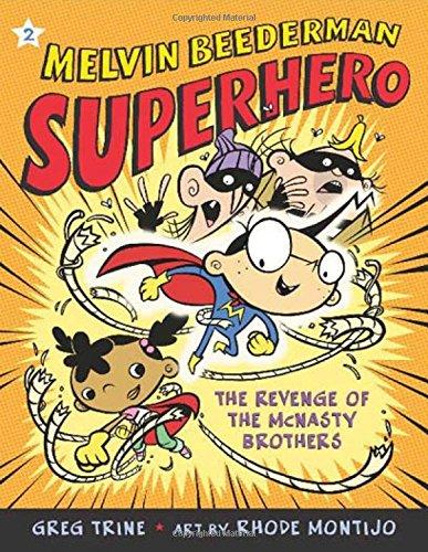 The Revenge of the McNasty Brothers (Melvin Beederman Superhero)