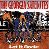 "Let It Rockvon ""Georgia Satellites"""