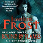 Bound by Flames (Night Prince series,...