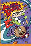 img - for Alien Dude! Mr. Evil Potato Man and the Food Fight book / textbook / text book