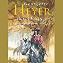 Royal Escape (       UNABRIDGED) by Georgette Heyer Narrated by Cornelius Garrett