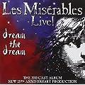 Les Mis�rables Live! Dream the Dream 2010 Cast Album (25th Anniversary)