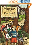 Martin and the Knight (Adventures Boo...