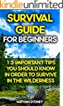 Survival Guide For Beginners: 15 Impo...