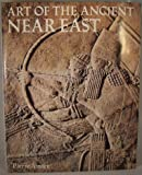img - for The Art of the Ancient Near East book / textbook / text book
