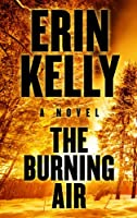 The Burning Air (Thorndike Press Large Print Basic Series)