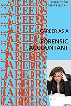 Career As A Forensic Accountant