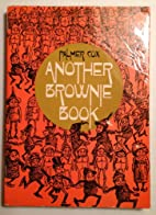 Another Brownie Book by Cox, Palmer…