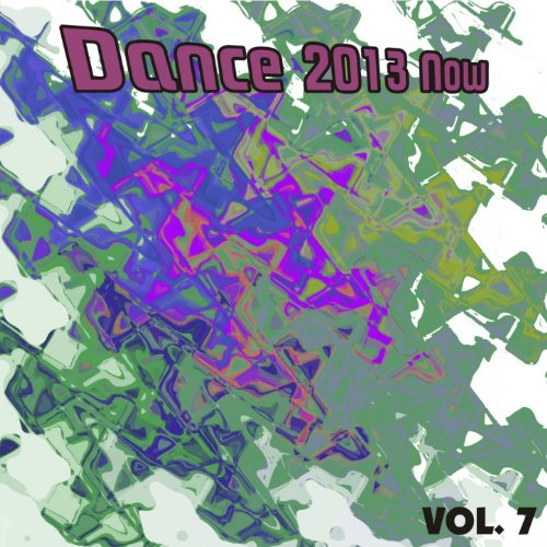 VA-Dance 2013 Now Vol 7-(361015 1418738)-WEB-2012-EiTheLMP3 Download