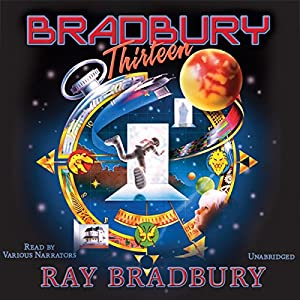 Bradbury 13 (Dramatized) Radio/TV Program