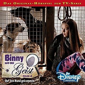 Auf den Hund gekommen (Binny und der Geist 4) Hörspiel
