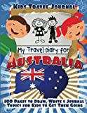 img - for Kids Travel Journal: My Travel Diary for Australia book / textbook / text book
