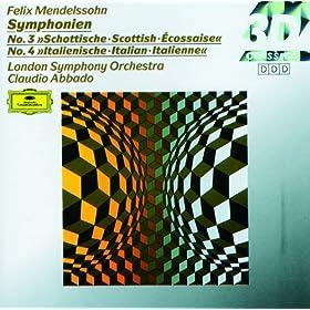 "Mendelssohn: Symphonies Nos.3 ""Scottish"" & 4 ""Italian"""