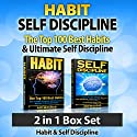 Habit: Self Discipline: The Top 100 Best Habits & Ultimate Self Discipline: 2 in 1 Box Set Audiobook by Ace McCloud Narrated by Joshua Mackey