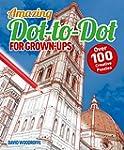 Dot to Dot for Grown Ups: Over 100 Cr...