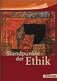 Standpunkte der Ethik. Schülerbuch. Neu (3140250045) by Cussler, Dirk