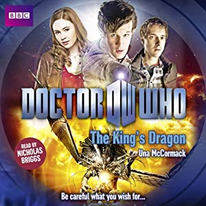 Doctor Who: The King's Dragon | [Una McCormack]