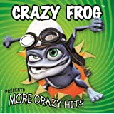 """""""More Crazy Hits"""" By The Crazy Frog"""