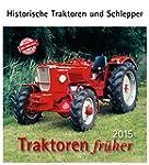 Traktoren fr�her 2015: Historische Tr...