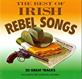 The Best Of Irish Rebel Songs Brian Roebuck