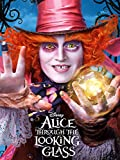 Alice Through the Looking Glass (2016) (Plus Bonus Features)