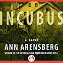 Incubus: A Novel (       UNABRIDGED) by Ann Arensberg Narrated by Jorjeana Marie