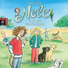Nele und die Hundeschule (Nele 13) (       ungekürzt) von Usch Luhn Gesprochen von: Anita Hopt