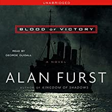 Blood of Victory Audiobook by Alan Furst Narrated by George Guidall