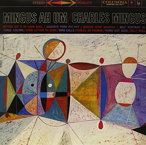 Album Art for Mingus Ah Um Remastered by Charles Mingus
