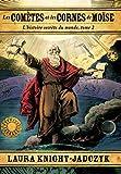 L'histoire secrète du monde, tome 2 : Les Cornes de Moïse
