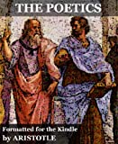The Poetics of Aristotle (Formatted Specifically for Kindle)