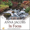 In Focus Audiobook by Anna Jacobs Narrated by Penelope Freeman