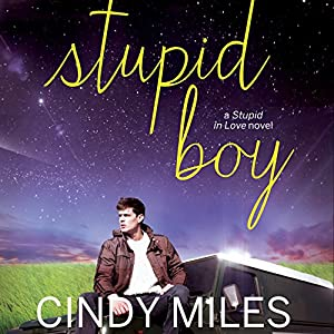Stupid Boy Audiobook