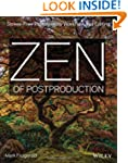 Zen of Postproduction: Stress-Free Ph...