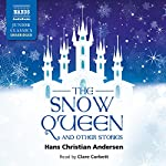 The Snow Queen and Other Stories   Hans Christian Andersen