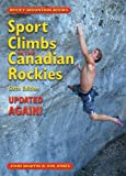 Sport Climbs in the Canadian Rockies: Updated ... AGAIN! John Martin