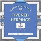 Five Red Herrings: Lord Peter Wimsey, Book 7 Hörbuch von Dorothy L. Sayers Gesprochen von: Jane McDowell