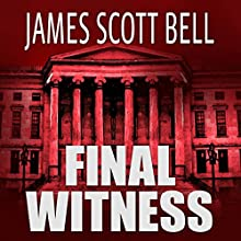 Final Witness Audiobook by James Scott Bell Narrated by Eva Kaminsky