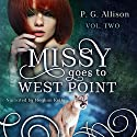 Missy Goes to West Point: Missy the Werecat, Book 2 Audiobook by P. G. Allison Narrated by Meghan Kelly