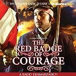 Stephen Crane's The Red Badge of Courage: A Radio Dramatization | Stephen Crane