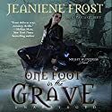 One Foot in the Grave: Night Huntress, Book 2 Audiobook by Jeaniene Frost Narrated by Tavia Gilbert